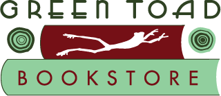 Green Toad | Independent Community Bookstore -- Oneonta NY