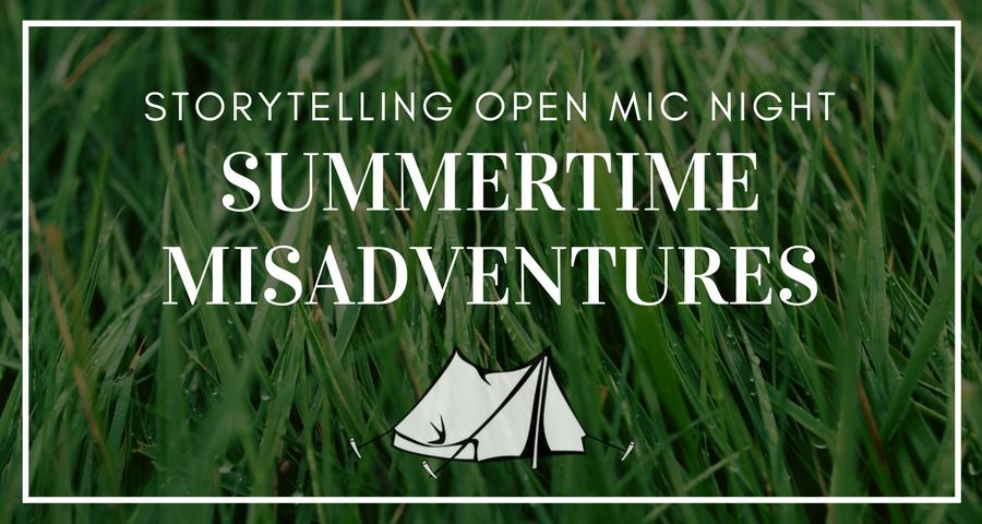 Summertime Misadventures: Open Mic Night